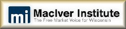 MacIver Institute ~ The Free Market Voice for Wisconsin